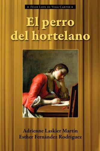 El Perro del Hortelano 9781589770782
