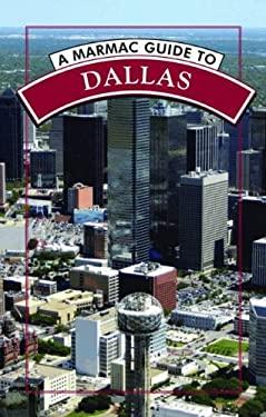 A Marmac Guide to Dallas 9781589807549