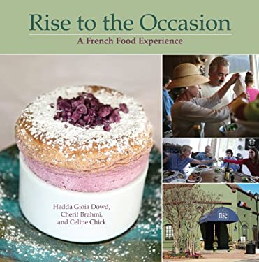Rise to the Occasion: A French Food Experience 9781589808560