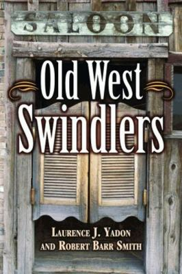 Old West Swindlers 9781589808638