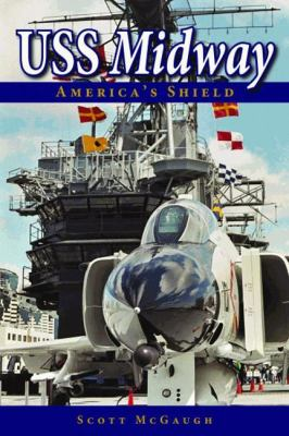 USS Midway: America's Shield 9781589808966