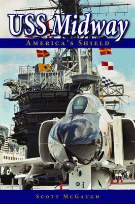 USS Midway: America's Shield 9781589808966