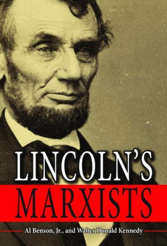 Lincoln's Marxists 9781589809055