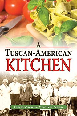 A Tuscan-American Kitchen 9781589809062