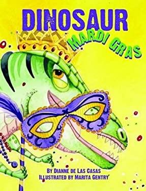 Dinosaur Mardi Gras 9781589809666