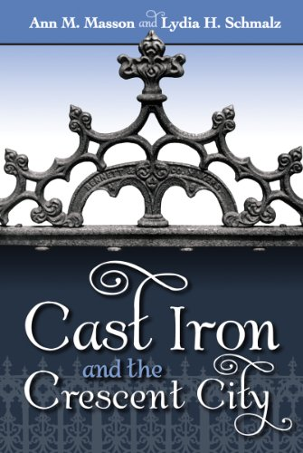 Cast Iron and the Crescent City 9781589809949
