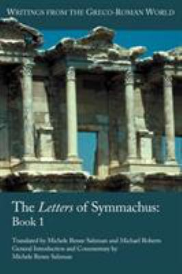 The Letters of Symmachus: Book 1 9781589835979