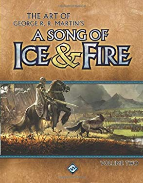 The Art of George R.R. Martin's a Song of Ice & Fire, Volume Two 9781589949676