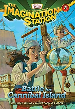 Aio Imagination Station Book #8: Battle for Cannibal Island 9781589976740
