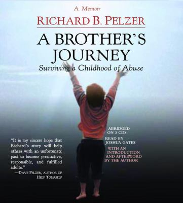 A Brother's Journey: Surviving a Childhood of Abuse 9781586217174