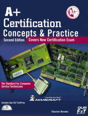 A+ Certification Concepts & Practice 9781580760072