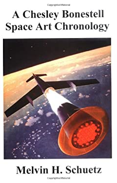 A Chesley Bonestell Space Art Chronology 9781581128291