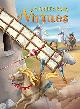 A Child's Book of Virtues - McSpadden, Kay