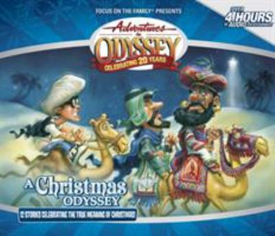 A Christmas Odyssey: 12 Stories Celebrating the True Meaning of Christmas 9781589974722