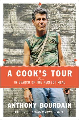 A Cook's Tour: In Search of the Perfect Meal 9781582341408