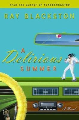 A Delirious Summer 9781589266322