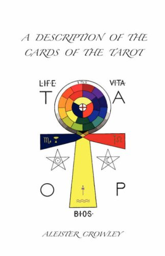 A Description of the Cards of the Tarot 9781585093076