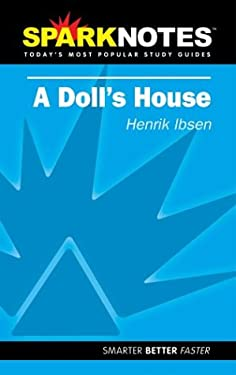 A Doll's House (Sparknotes Literature Guide) 9781586634599
