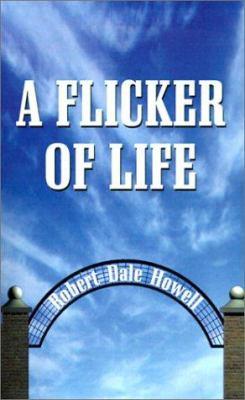 A Flicker of Life 9781588202253