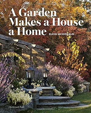 A Garden Makes a House a Home 9781580933308