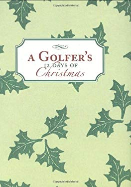 A Golfer's 12 Days of Christmas 9781586858285