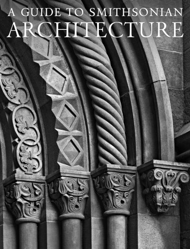 A Guide to Smithsonian Architecture 9781588342614