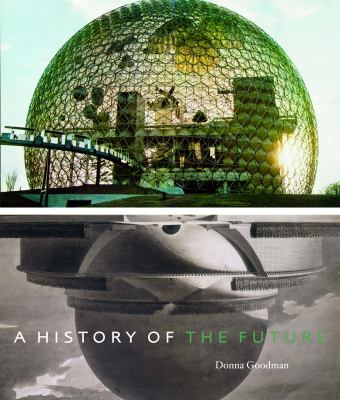 A History of the Future 9781580932073