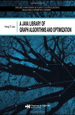 A Java Library of Graph Algorithms and Optimization 9781584887188