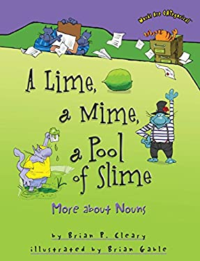 A Lime, a Mime, a Pool of Slime: More about Nouns 9781580139342