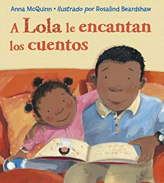 A Lola Le Encantan los Cuentos = Lola Loves Stories 9781580894432