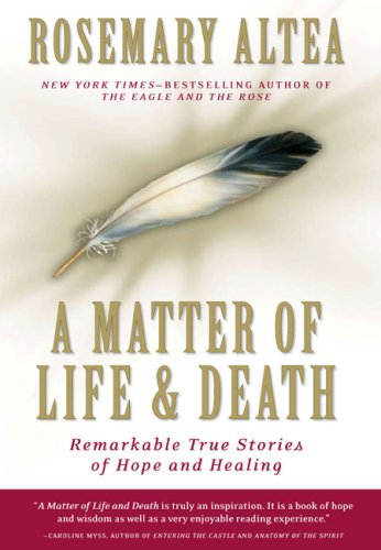 A Matter of Life and Death: Remarkable True Stories of Hope and Healing 9781585425532