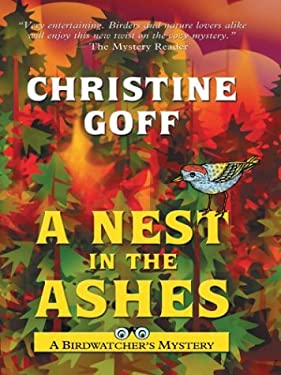 A Nest in the Ashes: A Birdwatcher's Mystery 9781587246425