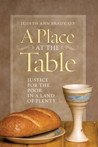 A Place at the Table: Justice for the Poor in a Land of Plenty 9781585956098