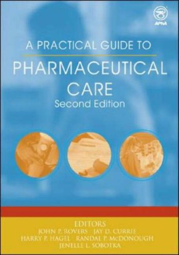 A Practical Guide to Pharmaceutical Care 9781582120492