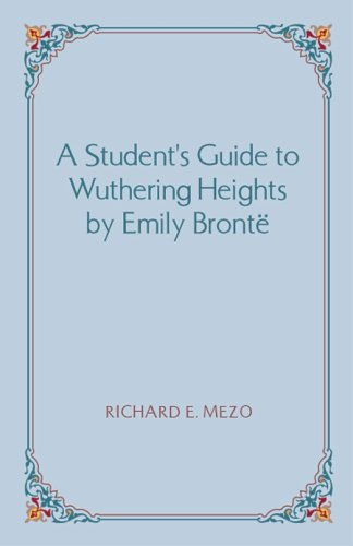 A Student's Guide to Wuthering Heights by Emily Bront 9781581124064