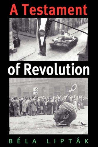 A Testament of Revolution 9781585446421
