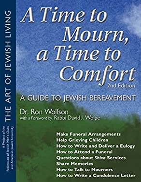A Time to Mourn, a Time to Comfort: A Guide to Jewish Bereavement 9781580232531
