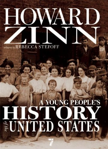 A Young People's History of the United States: Columbus to the War on Terror 9781583228692
