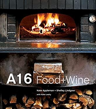 A16: Food + Wine 9781580089074