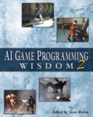AI Game Programming Wisdom 2 9781584502890