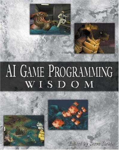 AI Game Programming Wisdom [With CDROM] 9781584500773