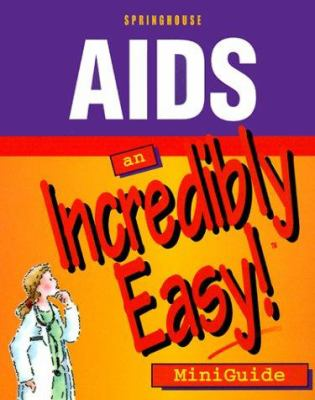 AIDS: An Incredibly Easy! Miniguide 9781582550145