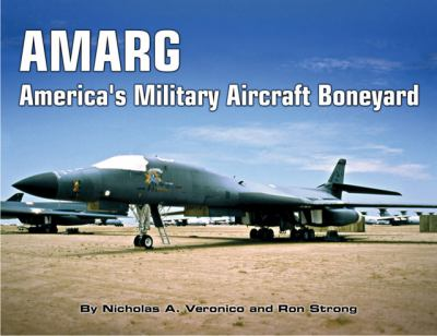 AMARG: America's Military Aircraft Boneyard 9781580071390
