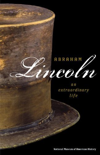Abraham Lincoln: An Extraordinary Life 9781588342638