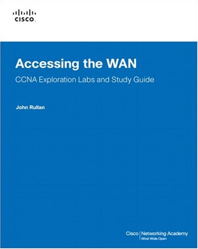 Accessing the WAN: CCNA Exploration Labs and Study Guide [With CDROM] 9781587132018