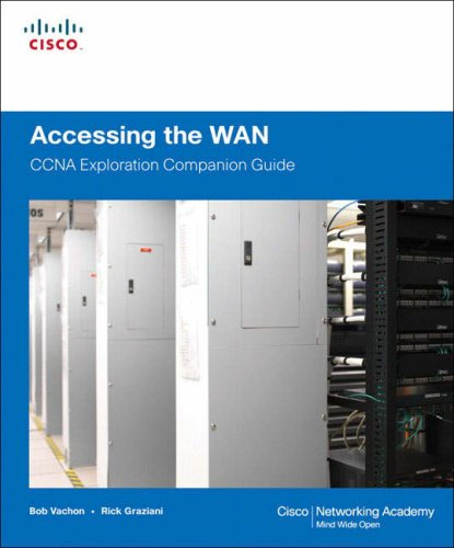Accessing the WAN: CCNA Exploration Companion Guide [With CDROM] 9781587132056