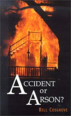 Accident or Arson? 9781582441979