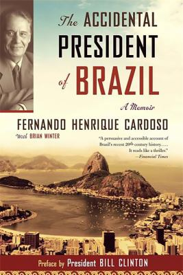 Accidental President of Brazil: A Memoir
