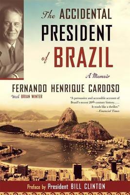 Accidental President of Brazil: A Memoir