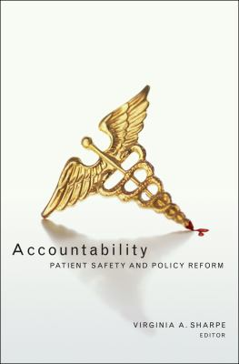 Accountability: Patient Safety and Policy Reform 9781589010239